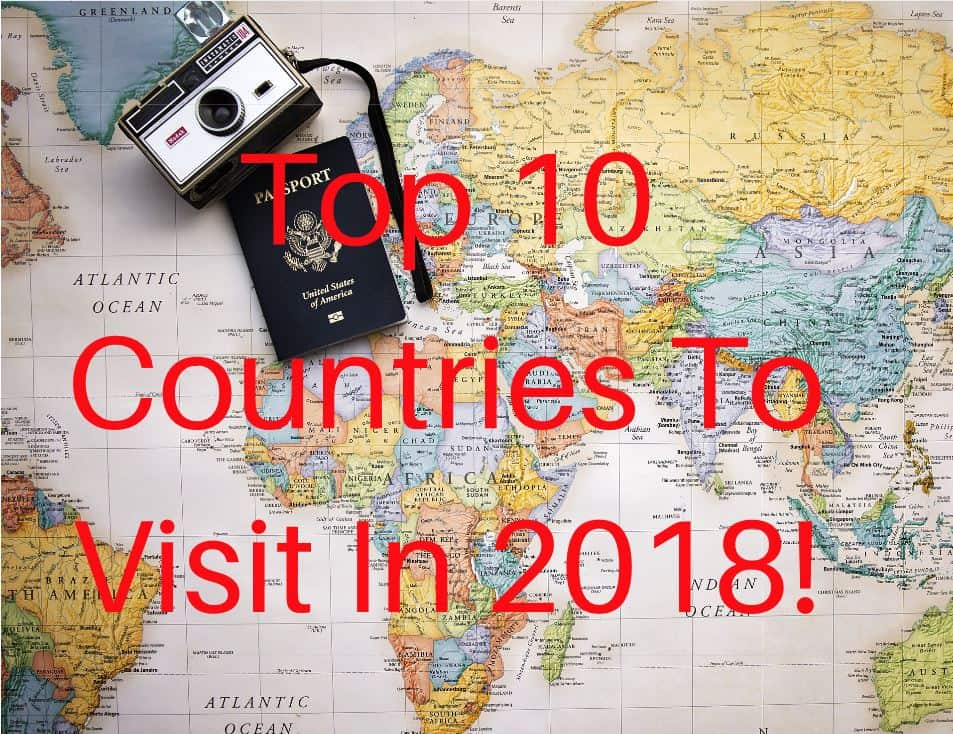 Top Traveling Destinations In 2018