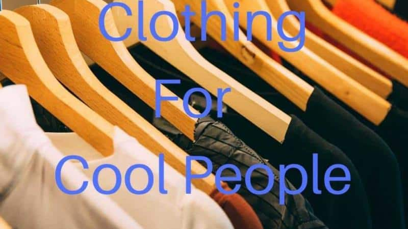 Clothing For Cool People That Like Good Clothes