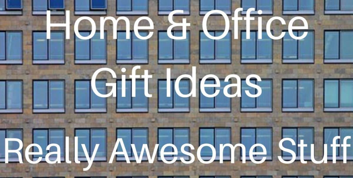 Home & Office Gifts