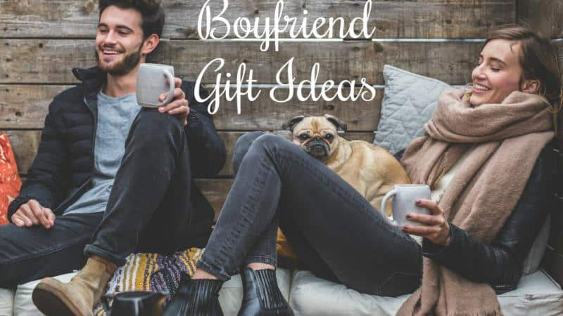 Gifts For Boyfriends: Real Gift Ideas For Real Boyfriends