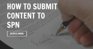 How To Submit Content To SPN To Build Your Brand