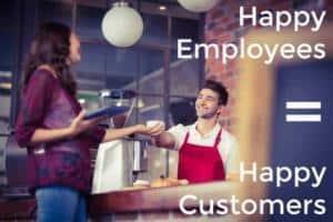 Happy Employees Create Happy Customers