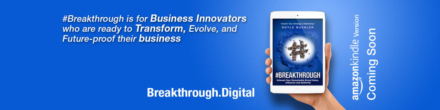 #BREAKTHROUGH: Unleash Your Remarkable Brand Value, Influence and Authority