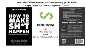How To Make Sh*t Happen - Book Review