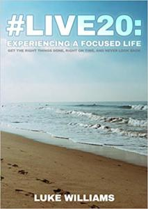 #live20: Experiencing a Focused Life - Book Review