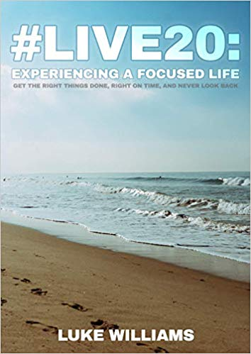 #live20: Experiencing a Focused Life