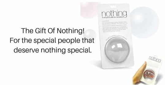 Gift Of Nothing