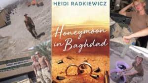 Honeymoon In Baghdad By Heidi Radkiewicz