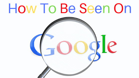 How Google Search Works & How To Be Seen