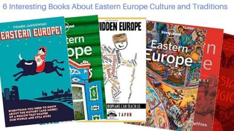 6 Interesting Books About Eastern Europe Culture & Traditions