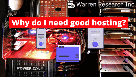 Why Do I Need Good Website Hosting – Warren Research