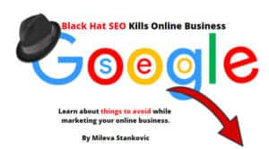 Here's How Black Hat SEO Kills Your Online Business