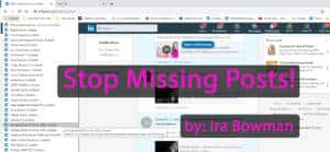 Stop Missing Posts
