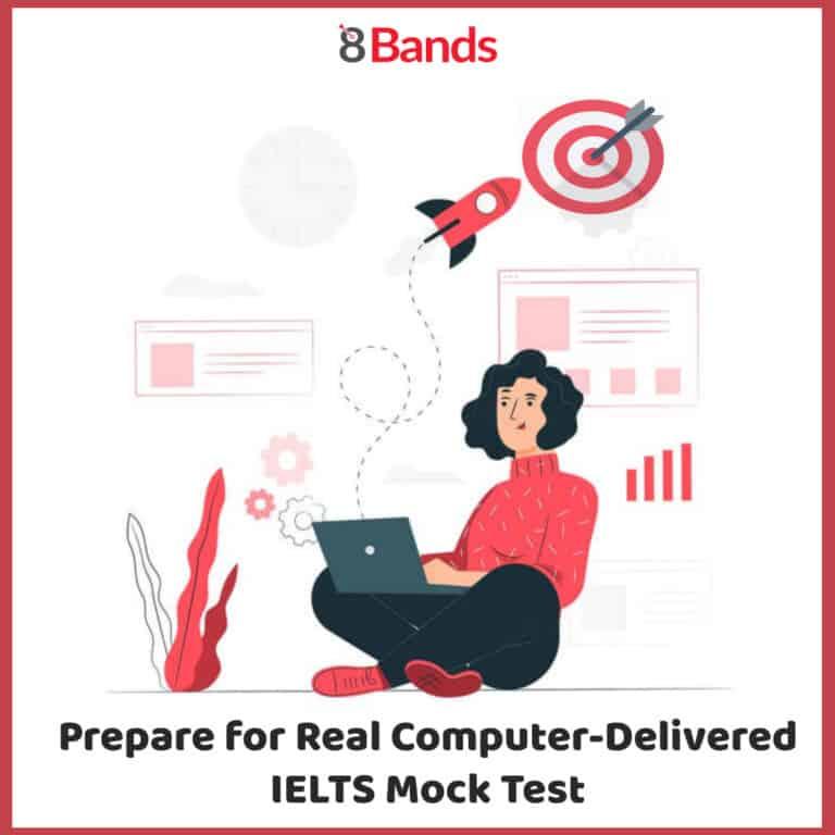 Prepare for Real Computer Delivered IELTS Mock Test  768x768