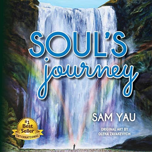 Soul's Journey By Sam Yau