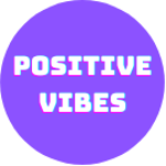 Group logo of Positive Vibes Only